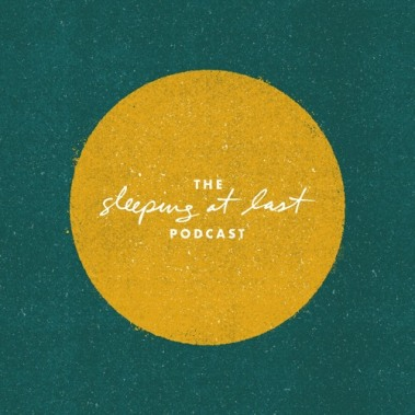 sleeping at last podcast